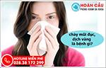 Chảy nước mũi đặc, có dịch vàng là bệnh gì?