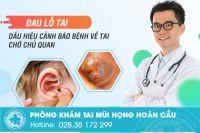 Đau lỗ tai - dấu hiệu cảnh báo bệnh về tai chớ chủ quan