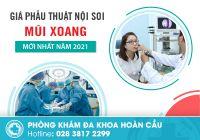 Giá phẫu thuật nội soi mũi xoang mới nhất năm 2021