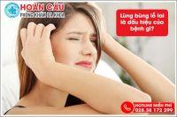 Lùng bùng lỗ tai là dấu hiệu của bệnh gì? Làm thế nào chữa trị?