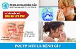 Polyp mũi là bệnh gì? có nguy hiểm không?