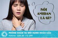 Sỏi amidan trong họng làm cách nào để khỏi?