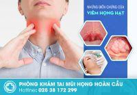 Triệu chứng của viêm họng hạt là gì?