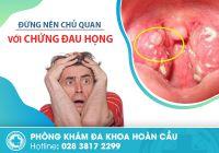 Bất ngờ khi bị đau họng - dấu hiệu ẩn chứa nhiều tác hại khủng khiếp