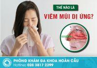 Viêm mũi dị ứng: Căn bệnh cần nên điều trị sớm